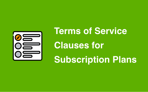 Terms of Service clauses for subscription plans