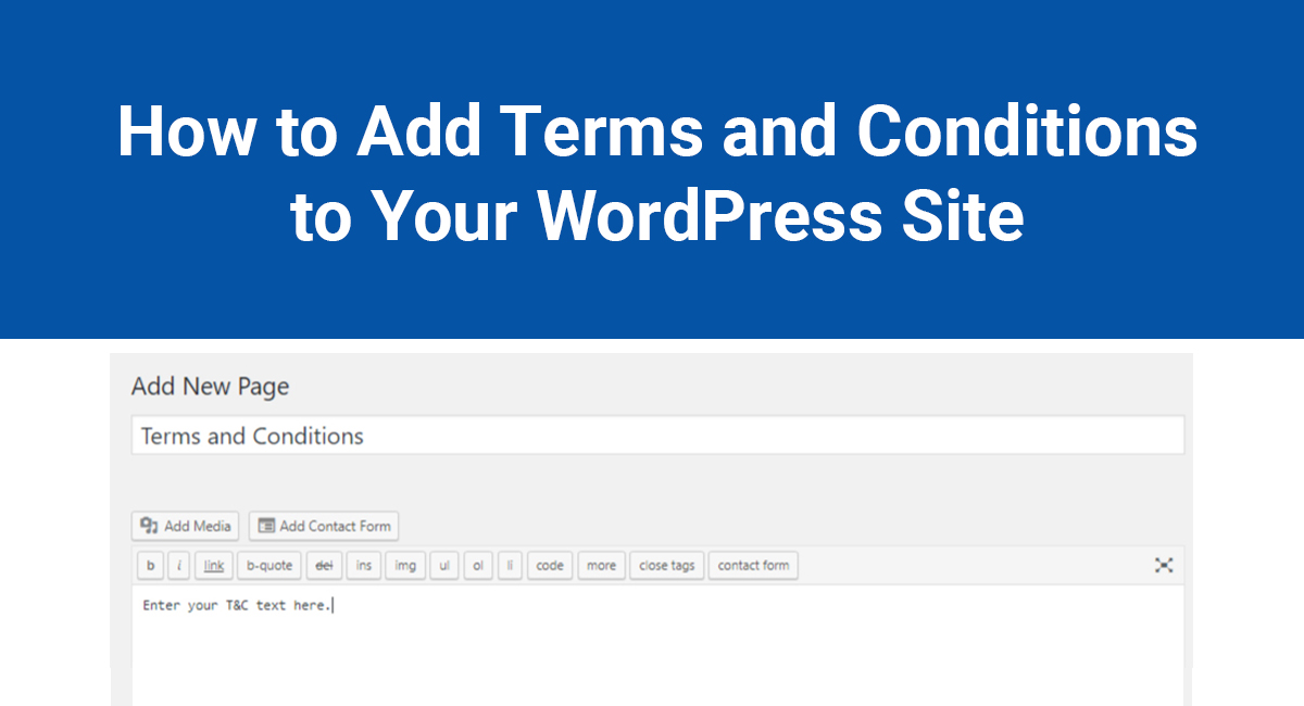How to Add Terms and Conditions to Your WordPress Site