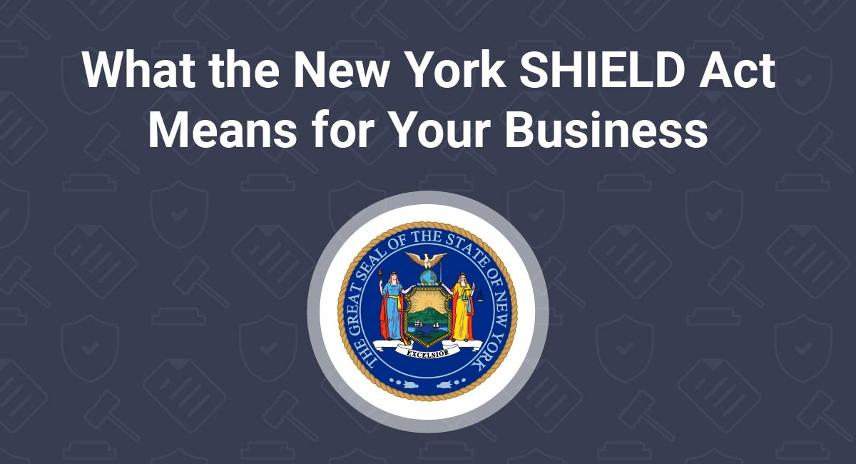 What the New York SHIELD Act Means for Your Business