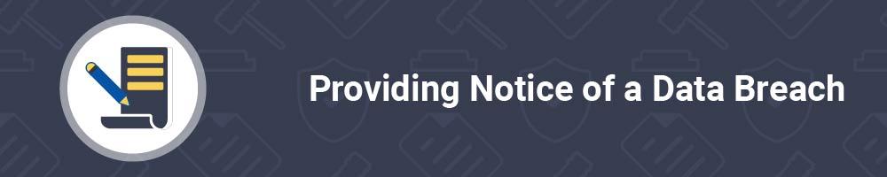 Providing Notice of a Data Breach