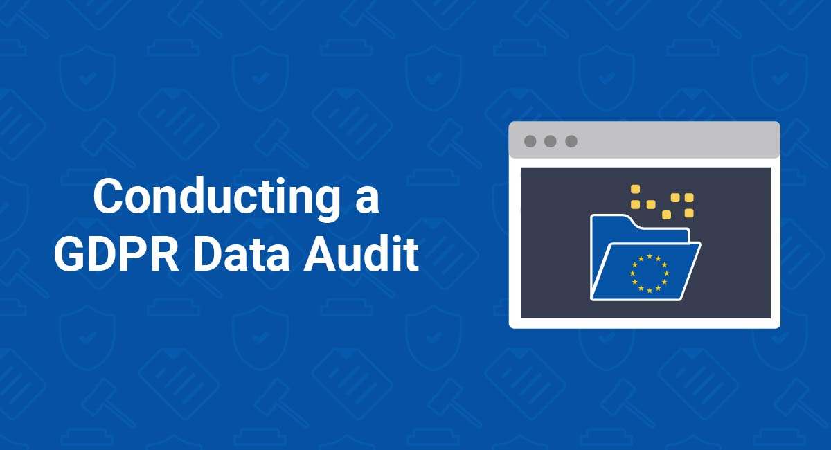 Conducting a GDPR Data Audit