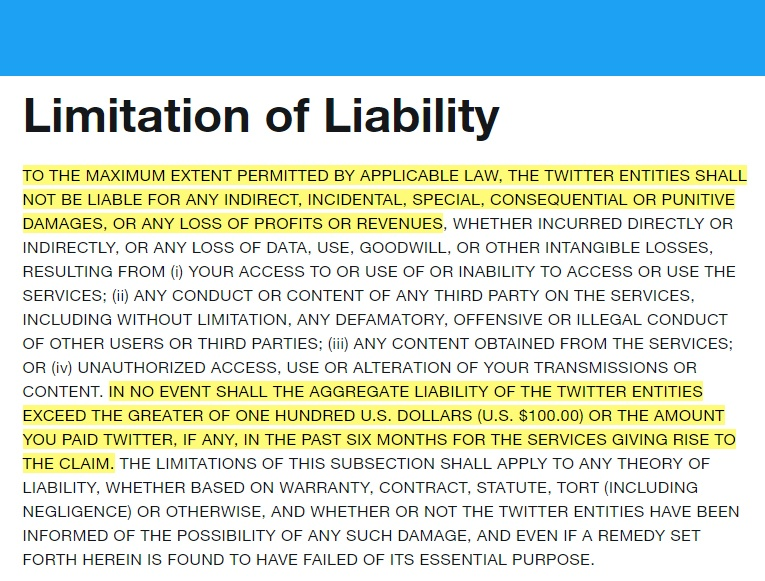 Twitter Terms of Service: Limitation of Liability clause